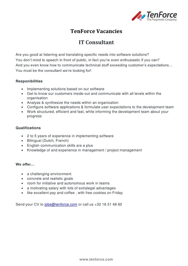TenForce Vacancies                                      IT ConsultantAre you good at listening and translating specific ne...