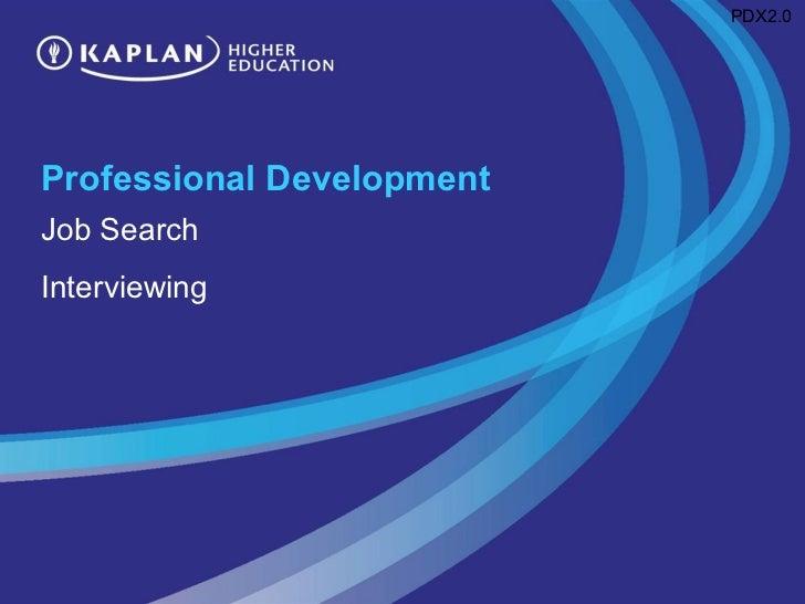 Professional Development Job Search Interviewing