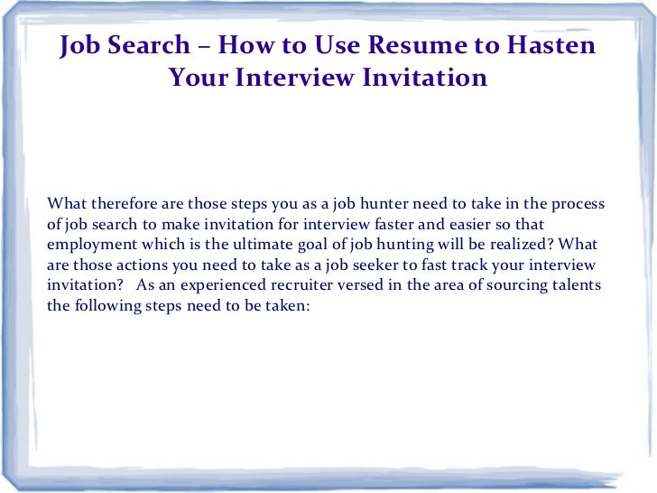job search  u2013 how to use resume to hasten your interview invitation