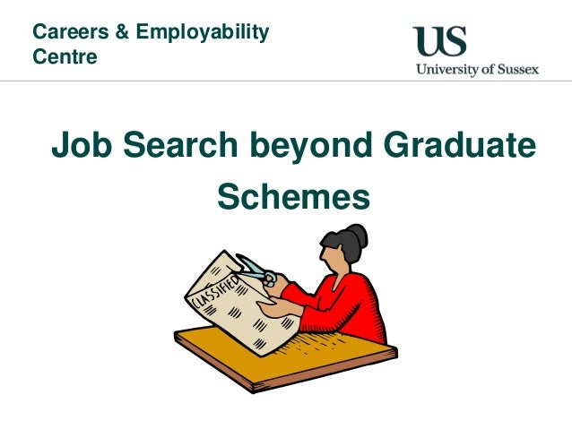 Careers & EmployabilityCentre Job Search beyond Graduate          Schemes