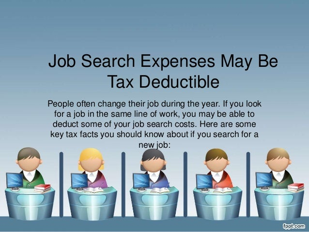 Job Search Expenses Can be Tax Deductible 2017 | Internal ...