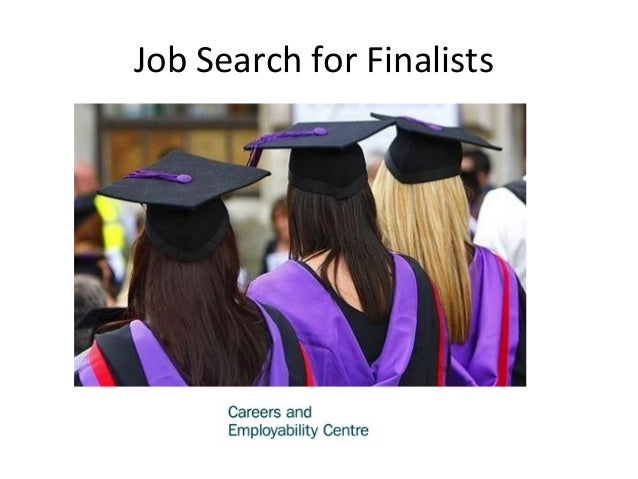 Strategies for Finalists Job Search for Finalists