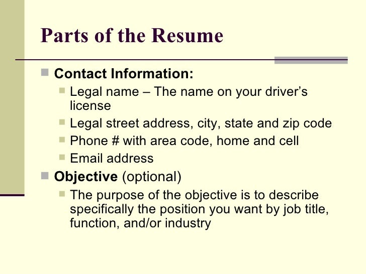 Parts Of The Resume ...  Parts Of A Resume