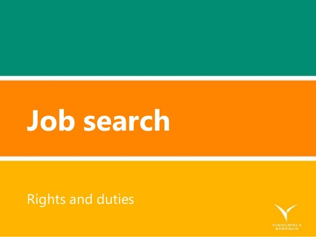 Job search Rights and duties