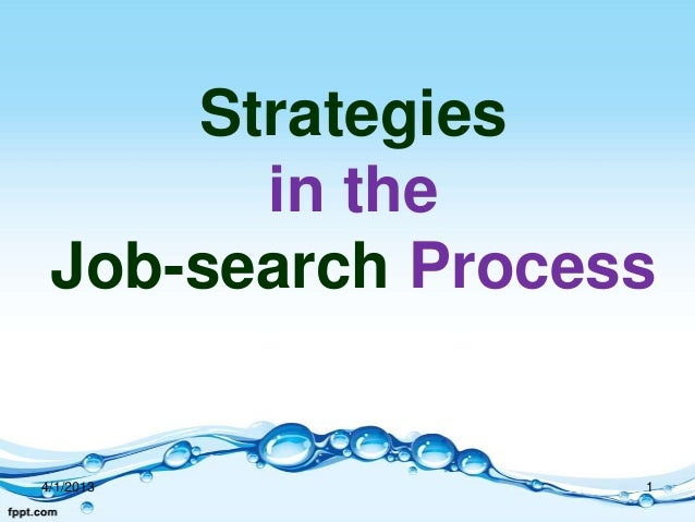 Strategies       in the Job-search Process4/1/2013          1