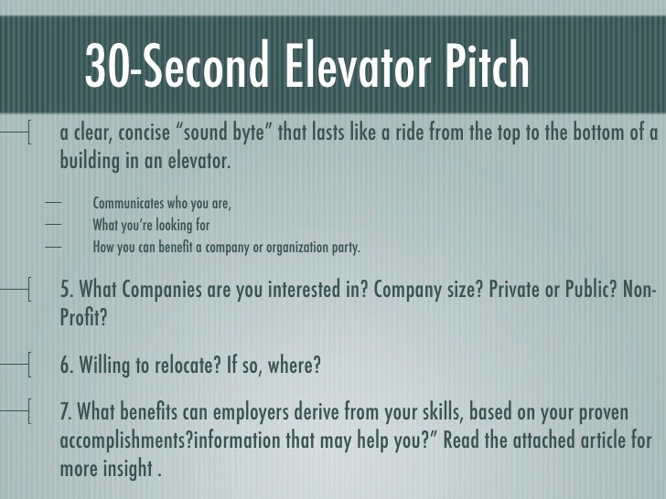 ... 23. 30 Second Elevator Pitch ...