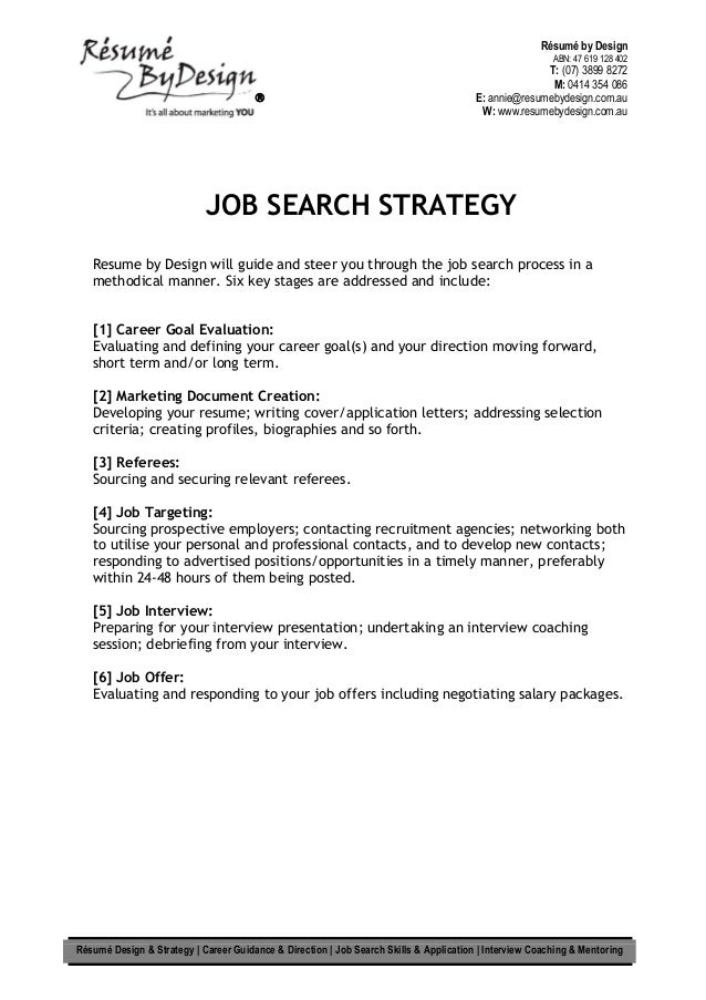 job search strategy resume by design will guide and steer you through the job search process - How To Write A Cover Letter Addressing Selection Criteria