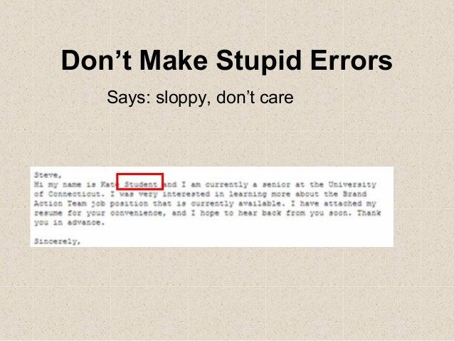 Lovely Donu0027t Make Stupid Errors Says: Sloppy, Donu0027t Care ...