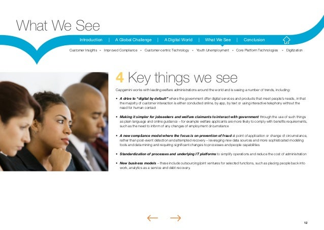12Introduction | A Global Challenge | A Digital World | What We See | ConclusionWhat We See4 Key things we seeCapgemini wo...