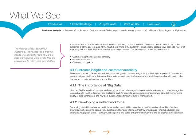 13Introduction | A Global Challenge | A Digital World | What We See | ConclusionWhat We SeeA more efficient service for jo...
