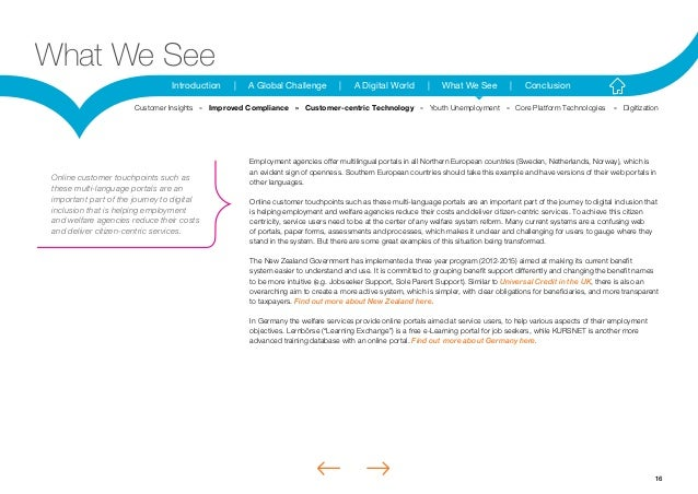 16Introduction | A Global Challenge | A Digital World | What We See | ConclusionWhat We SeeEmployment agencies offer multi...