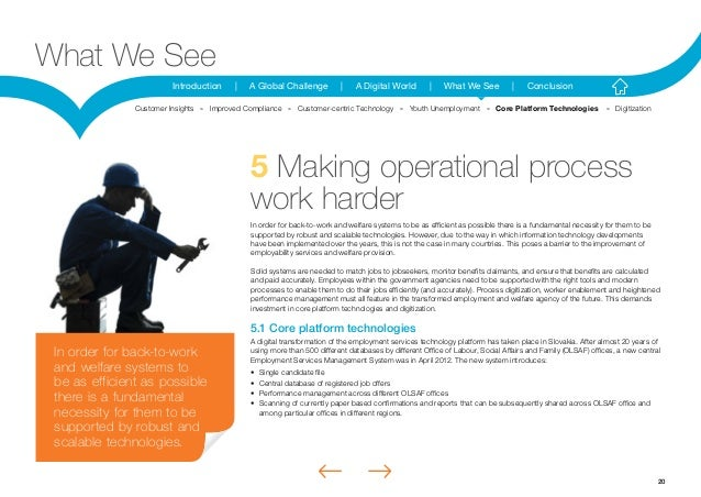 20Introduction | A Global Challenge | A Digital World | What We See | ConclusionWhat We See5 Making operational processwor...
