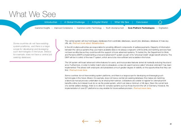 21Introduction | A Global Challenge | A Digital World | What We See | ConclusionWhat We SeeThe central system will now hol...