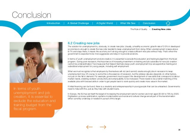 26Introduction | A Global Challenge | A Digital World | What We See | ConclusionConclusion6.2 Creating new jobsThe solutio...