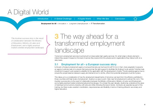 8Introduction | A Global Challenge | A Digital World | What We See | ConclusionA Digital World3 The way ahead for atransfo...