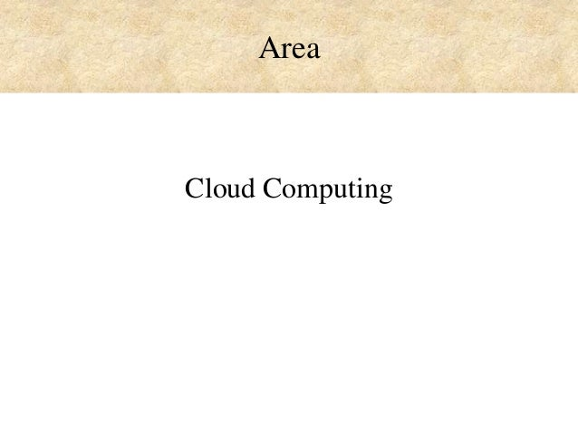 Area  Cloud Computing