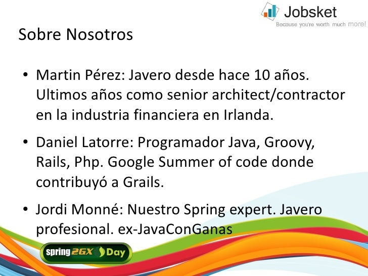 Sobre Nosotros ●   Martin Pérez: Javero desde hace 10 años.     Ultimos años como senior architect/contractor     en la in...