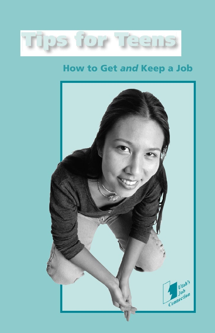 Tips for Teens   How to Get and Keep a Job