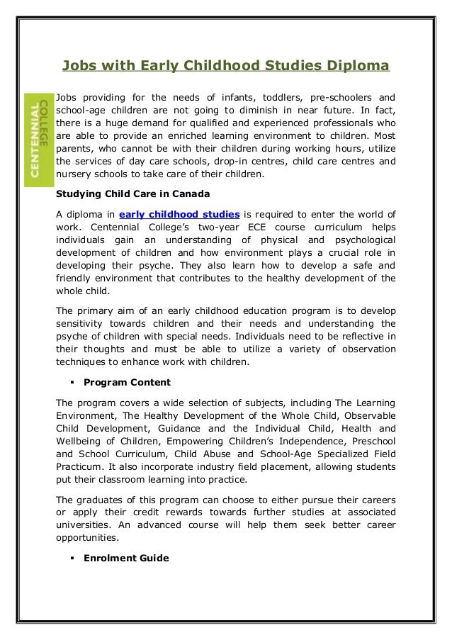Jobs with Early Childhood Studies Diploma Jobs providing for the needs of infants, toddlers, pre-schoolers and school-age ...