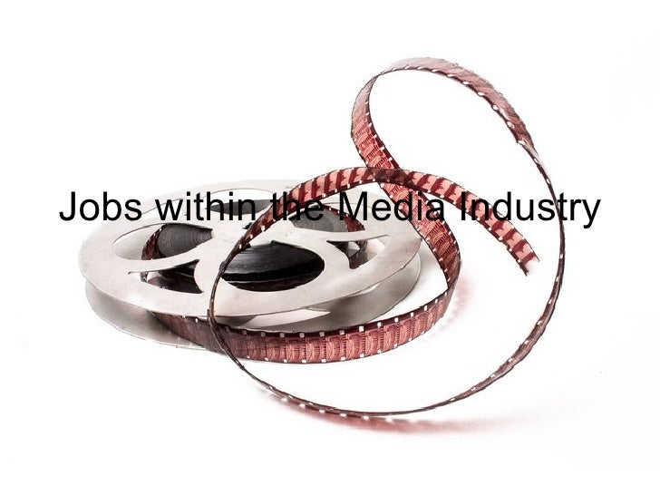 Jobs within the Media Industry