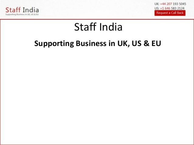 Staff India  Supporting Business in UK, US & EU