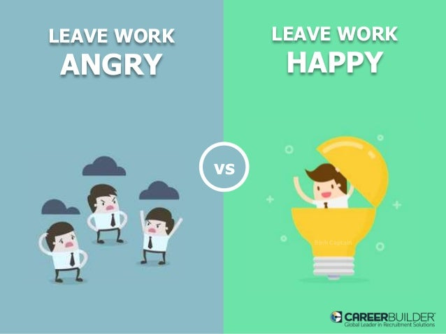 leave work angry leave work happy vs binh captain - Job Vs Career The Difference Between A Job And A Career