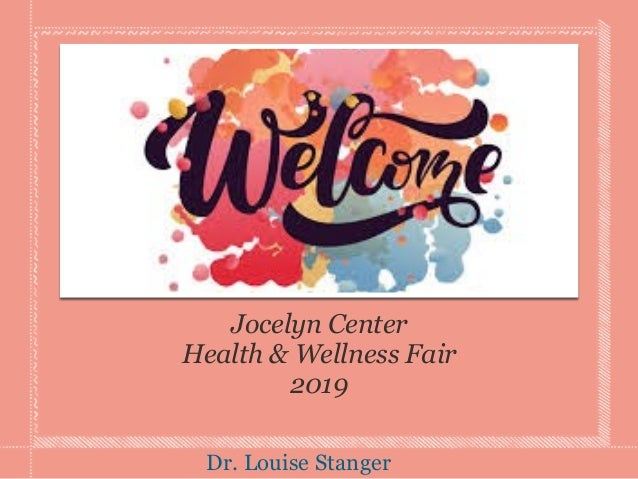 Jocelyn Center Health & Wellness Fair 2019 Dr. Louise Stanger