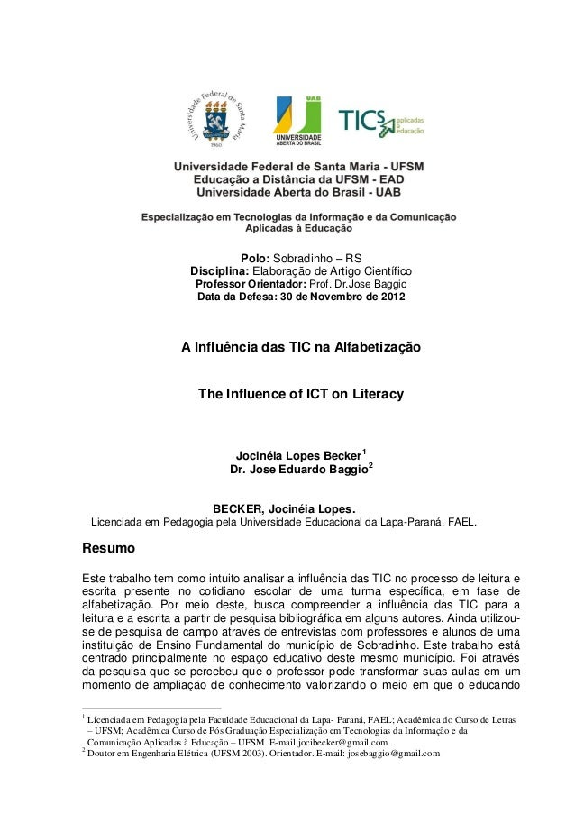Polo: Sobradinho – RSDisciplina: Elaboração de Artigo CientíficoProfessor Orientador: Prof. Dr.Jose BaggioData da Defesa: ...