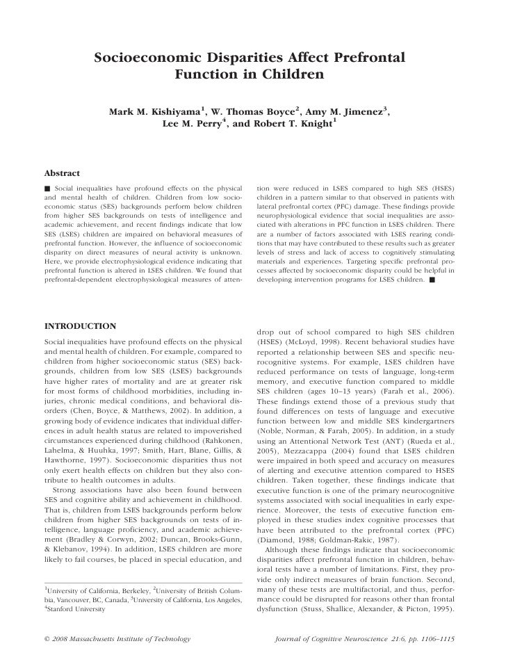 Socioeconomic Disparities Affect Prefrontal                          Function in Children                     Mark M. Kish...