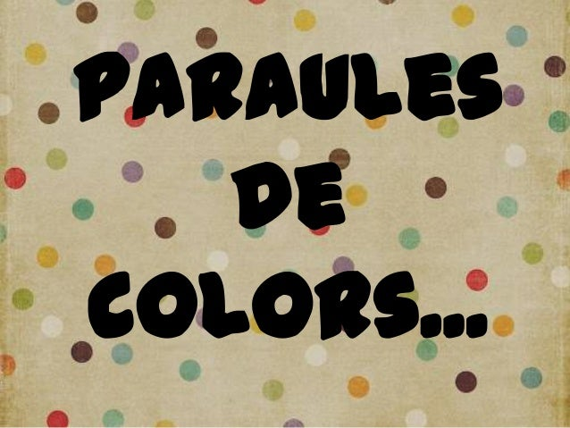 Paraulesdecolors...