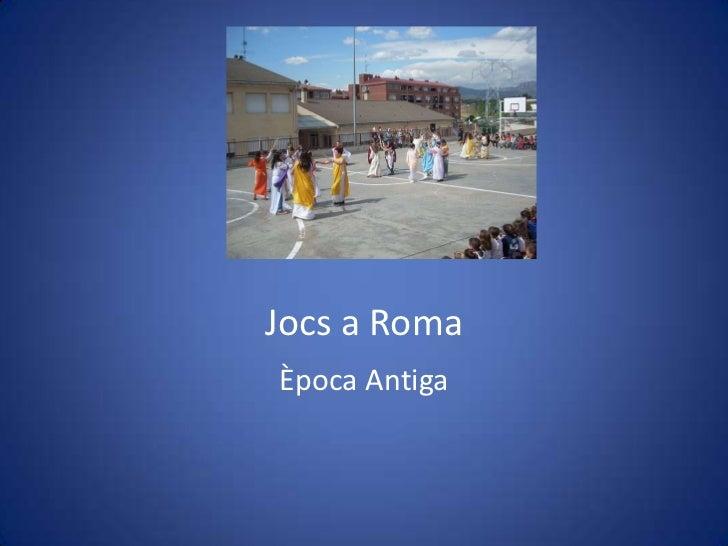 Jocs a RomaÈpoca Antiga