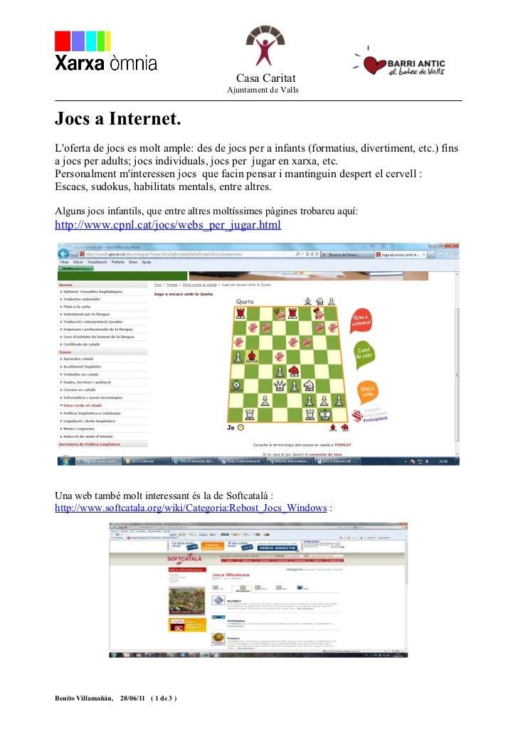 Casa Caritat                                           Ajuntament de VallsJocs a Internet.Loferta de jocs es molt ample: d...