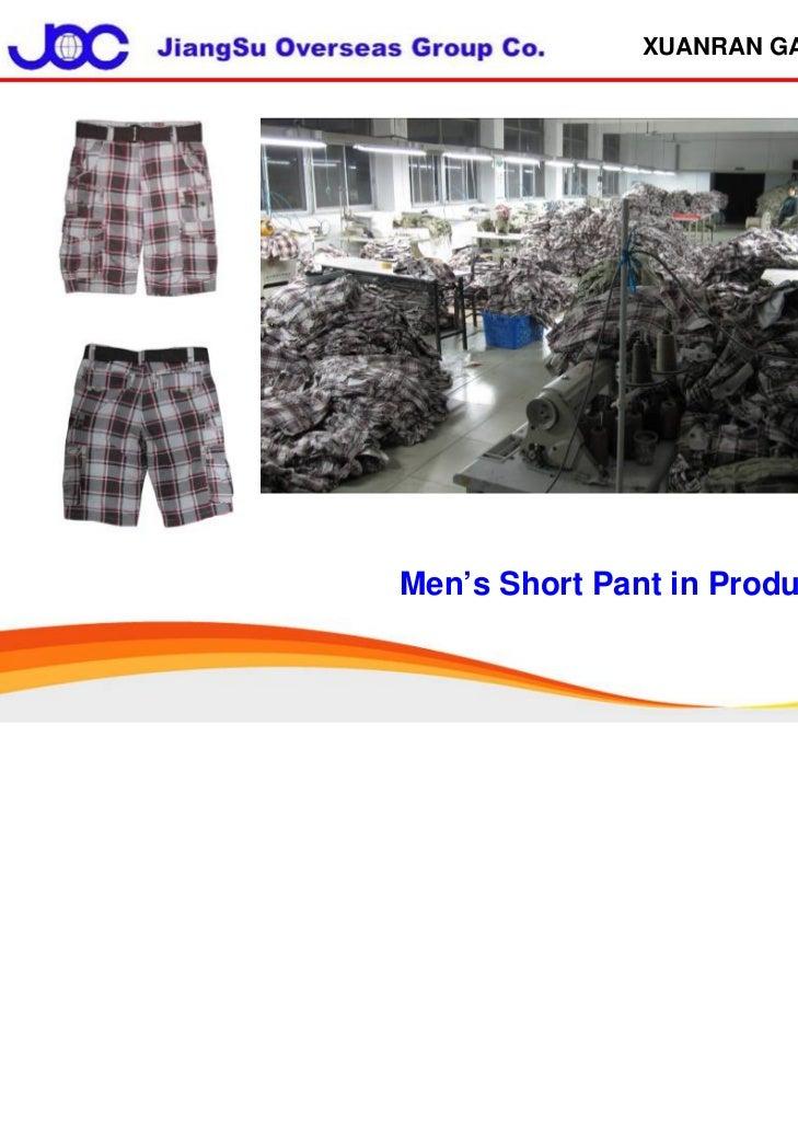 XUANRAN GARMENTMen's Short Pant in Production