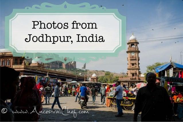 Photos from Jodhpur, India
