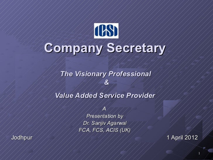 Company Secretary            The Visionary Professional                        &           Value Added Service Provider   ...