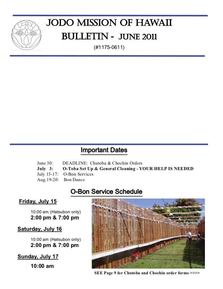 JODO MISSION OF HAWAII                      BULLETIN - JUNE 2011                                  (#1175-0611)            ...