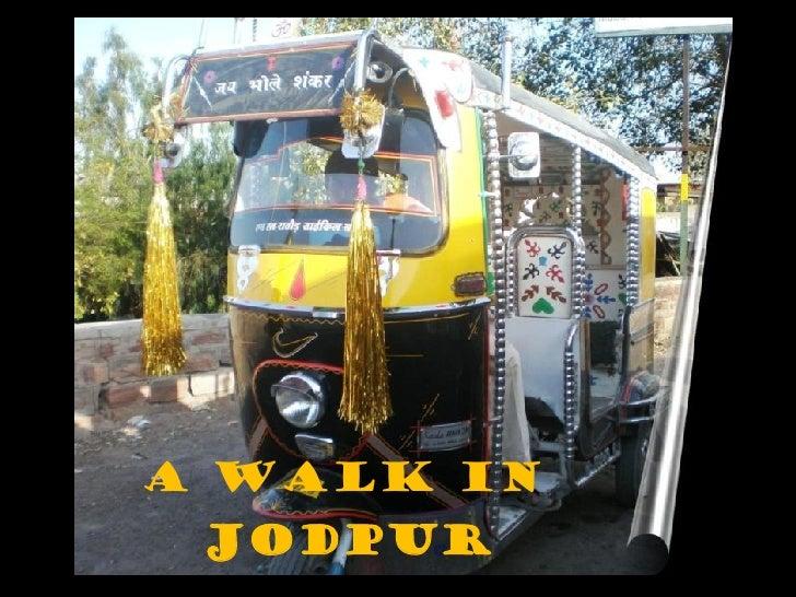 A Walk in Jodpur