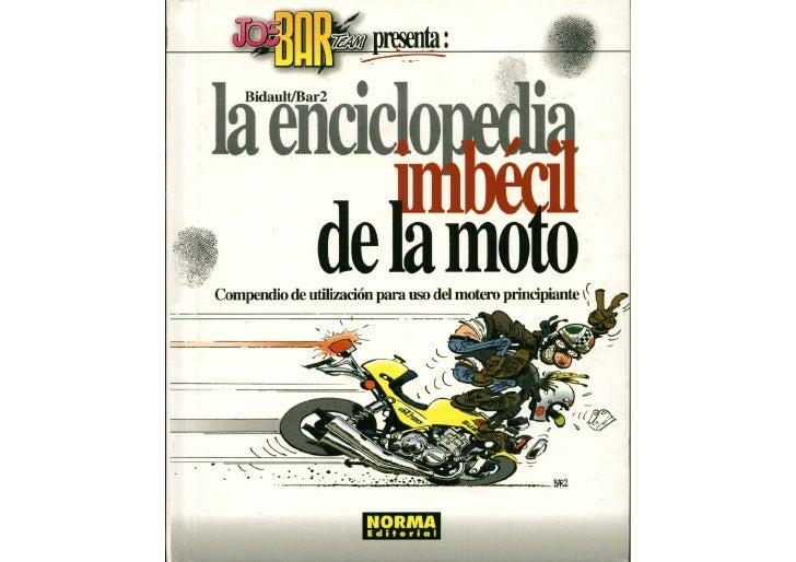 Joe Bar Team   La Enciclopedia Imbecil De La Moto