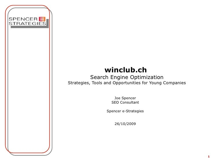 winclub.ch   Search Engine Optimization Strategies, Tools and Opportunities for Young Entrepreneurs Joe Spencer SEO Consul...