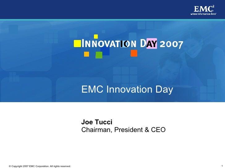 EMC Innovation Day                                                            Joe Tucci                                   ...