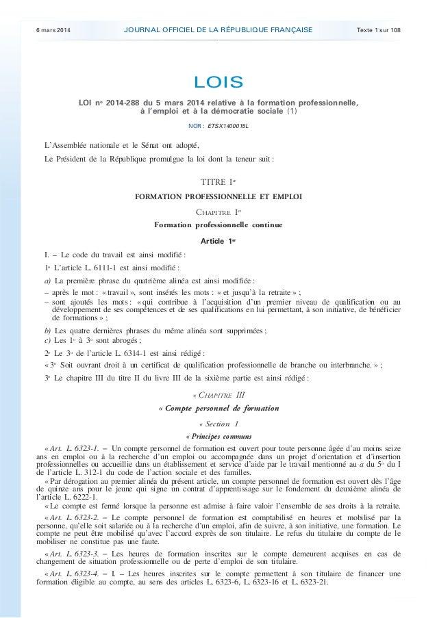 .  6 mars 2014  JOURNAL OFFICIEL DE LA RÉPUBLIQUE FRANÇAISE  Texte 1 sur 108  LOIS LOI no 2014-288 du 5 mars 2014 relative...
