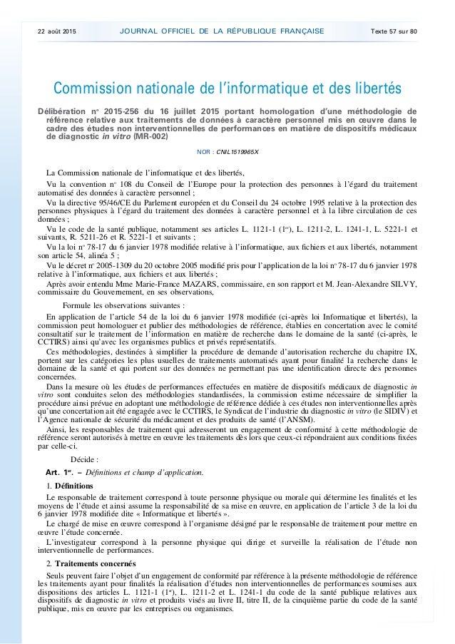 Commission nationale de l'informatique et des libertés Délibération no 2015-256 du 16 juillet 2015 portant homologation d'...