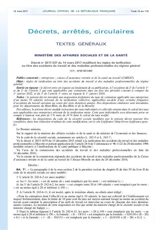 Décrets, arrêtés, circulaires TEXTES GÉNÉRAUX MINISTÈRE DES AFFAIRES SOCIALES ET DE LA SANTÉ Décret no 2017-337 du 14 mars...