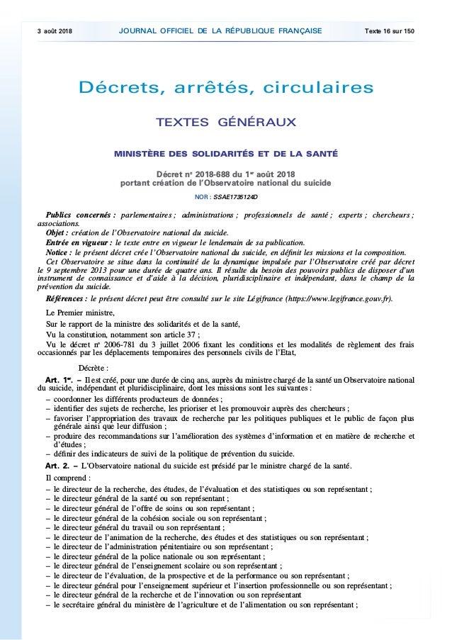 Décrets, arrêtés, circulaires TEXTES GÉNÉRAUX MINISTÈRE DES SOLIDARITÉS ET DE LA SANTÉ Décret no 2018-688 du 1er août 2018...