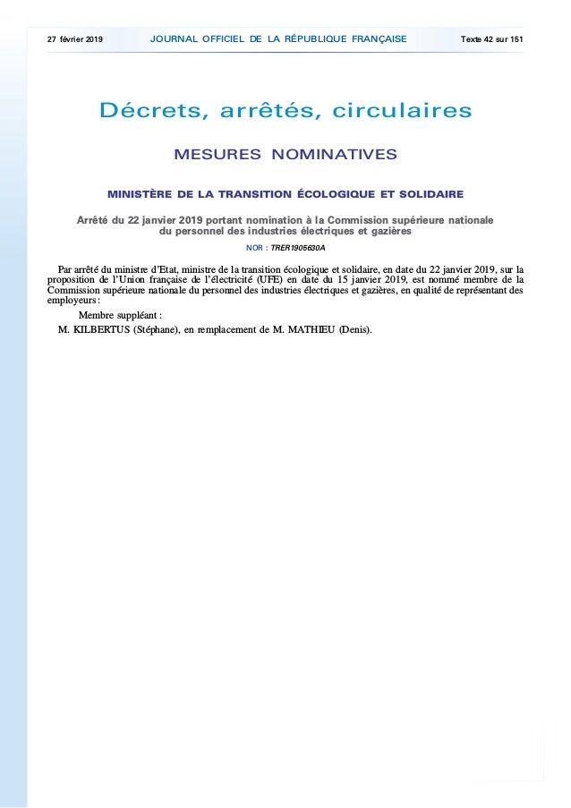 Décrets, arrêtés, circulaires MESURES NOMINATIVES MINISTÈRE DE LA TRANSITION ÉCOLOGIQUE ET SOLIDAIRE Arrêté du 22 janvier ...