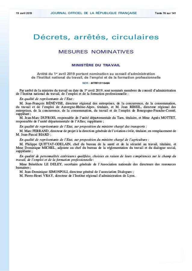 Décrets, arrêtés, circulaires MESURES NOMINATIVES MINISTÈRE DU TRAVAIL Arrêté du 1er avril 2019 portant nomination au cons...