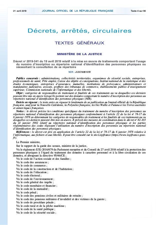 Décrets, arrêtés, circulaires TEXTES GÉNÉRAUX MINISTÈRE DE LA JUSTICE Décret no 2019-341 du 19 avril 2019 relatif à la mis...