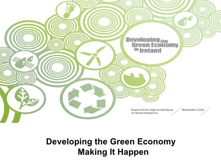 Developing the Green Economy  Making It Happen
