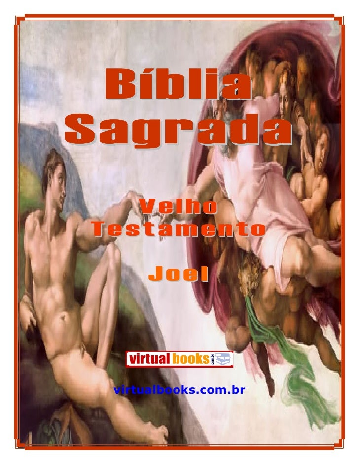 Bíblia Sagrada    Velho Testamento        Joel      virtualbooks.com.br              1