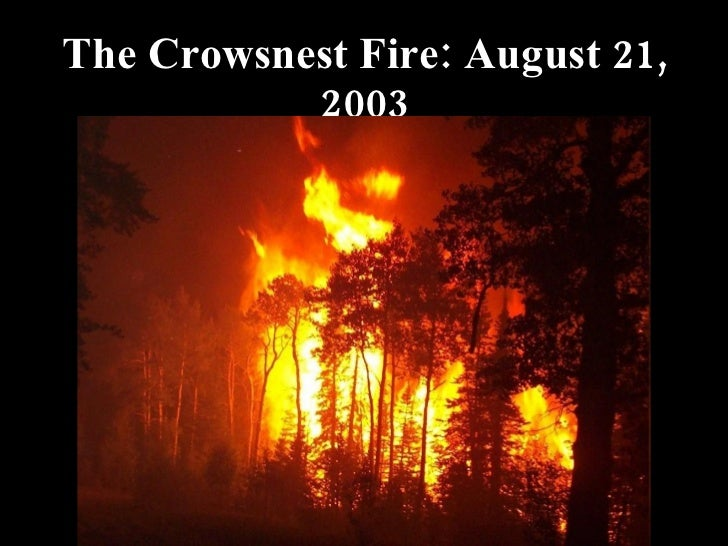 The Crowsnest Fire: August 21, 2003